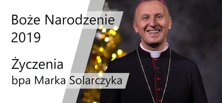 Życzenia świąteczne biskupa Marka Solarczyka