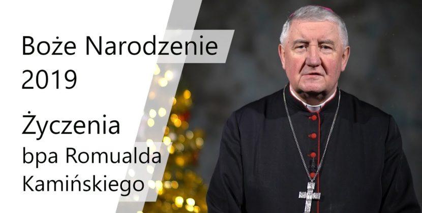 Życzenia świąteczne biskupa Romualda Kamińskiego