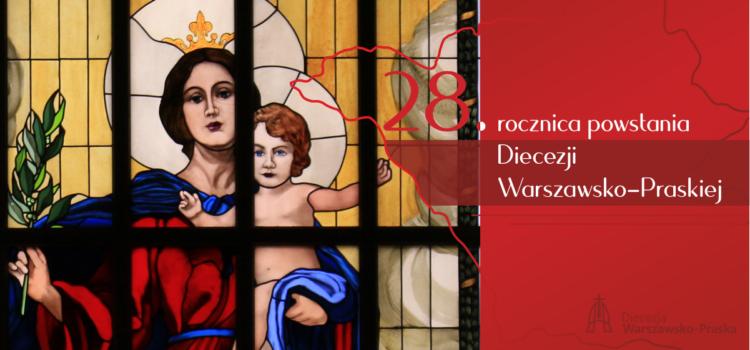 Diecezja Warszawsko-Praska ma 28 lat