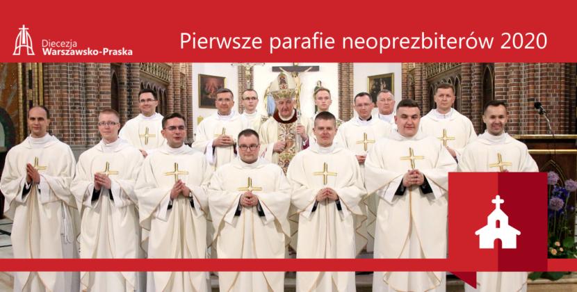 Nominacje neoprezbiterów napierwsze parafie