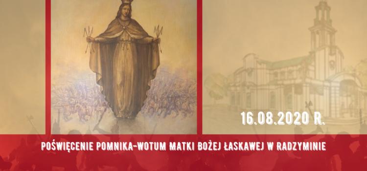Poświęcenie pomnika-wotum Matki Bożej Łaskawej wRadzyminie – TRANSMISJA