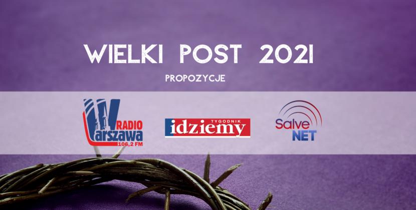 Media diecezjalne naWielki Post 2021