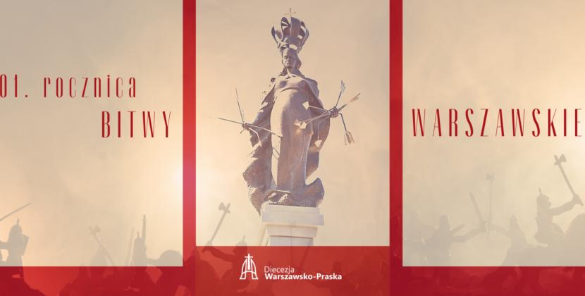 Program obchodów 101. rocznicy Bitwy Warszawskiej